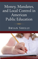 Money, Mandates, and Local Control cover