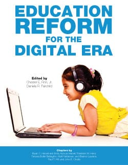 Education Reform for the Digital Era
