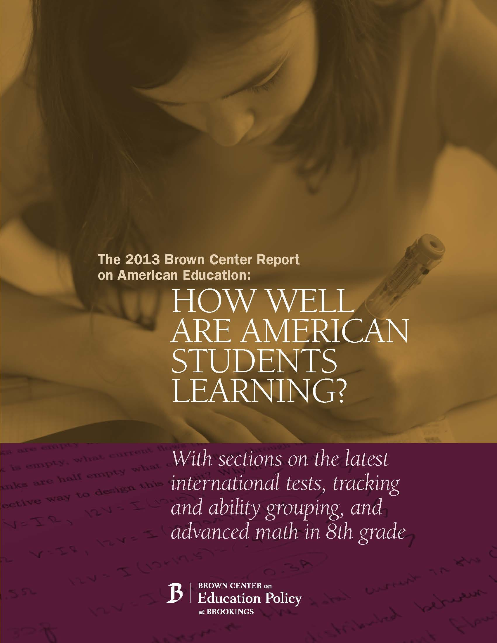 The 2013 Brown Center Report on American Education